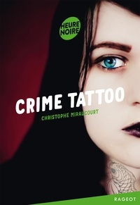 Christophe Miraucourt - Crime tattoo.