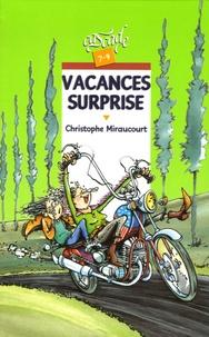 Christophe Miraucourt - Vacances surprise.