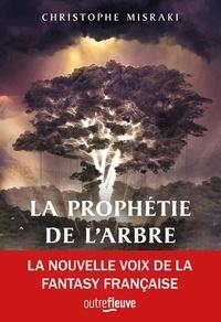 Christophe Misraki - PanDaemon Tome 1 : La Prophétie de l'Arbre.