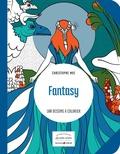 Christophe Moi - Fantasy - 100 dessins à colorier.