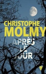 Après le jour - Christophe Molmy | Showmesound.org