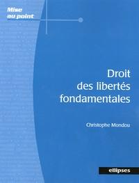 Christophe Mondou - Droit des libertés fondamentales.
