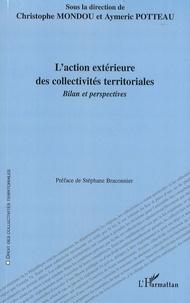 Christophe Mondou et Aymeric Potteau - L'action extérieure des collectivités territoriales - Bilan et perspectives.