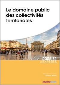 Christophe Mondou - Le domaine public des collectivités territoriales.