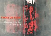 Christophe Morelière - Terre de feux.