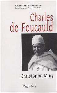 Christophe Mory - Charles de Foucauld.