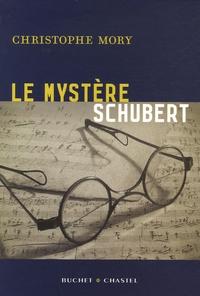 Christophe Mory - Le mystère Schubert.