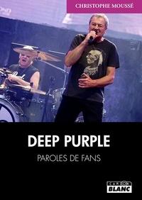 Christophe Moussé - Deep Purple.