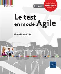 Christophe Moustier - Le test en mode Agile.