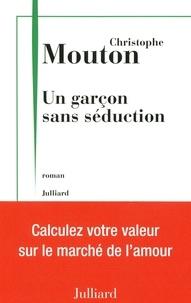 Christophe Mouton - Un garçon sans séduction - Feuilles de calculs.