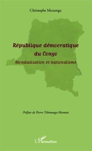 Christophe Muzungu - République démocratique du Congo - Mondialisation et nationalisme.