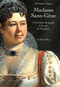 Goodtastepolice.fr Madame Sans-Gêne. Une femme du peuple à la cour de Napoléon Image