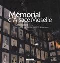Christophe Nagyos - Mémorial d'Alsace Moselle - Le musée d'une histoire tourmentée de 1870 à nos jours.