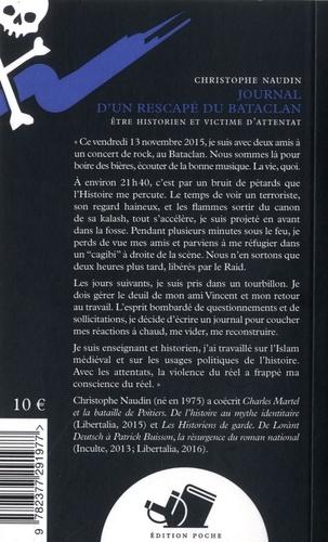Journal d'un rescapé du Bataclan. Etre historien et victime d'attentat