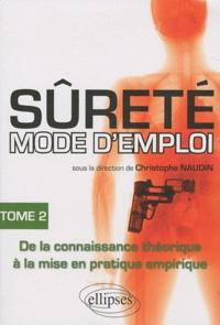 Christophe Naudin - Sûreté mode d'emploi - Tome 2.
