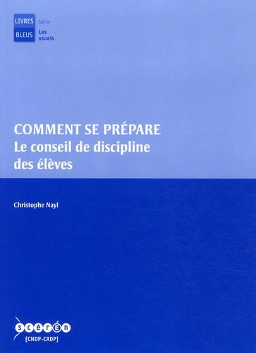 Christophe Nayl - Comment se prépare le conseil de discipline des élèves.