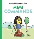 Christophe Nicolas et Anouk Ricard - La bande à Coco  : Mimi commande.