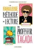 Christophe Nicolas et Guillaume Long - La fabuleuse méthode de lecture du professeur Tagada.