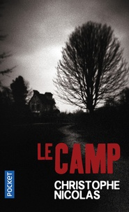Christophe Nicolas - Le camp.