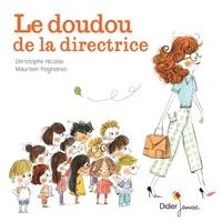 Christophe Nicolas et Maurèen Poignonec - Le Doudou de la directrice - poche.