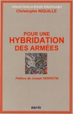 Christophe Niquille - Pour une hybridation des armées.