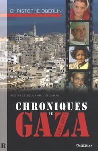 Christophe Oberlin - Chroniques de Gaza 2001-2011.