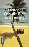 Christophe Ono-dit-Biot - Desagrégé(e).