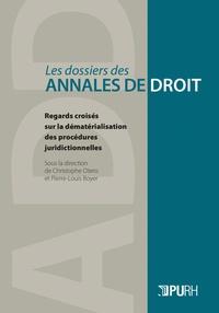 Christophe Otero et Pierre-Louis Boyer - Regards croisés sur la dématérialisation des procédures juridictionnelles.