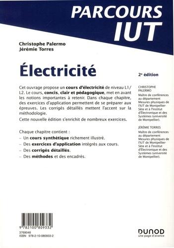 Electricité. L'essentiel du cours ; Exercices corrigés 2e édition