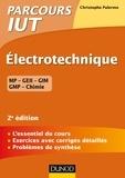 Christophe Palermo - Electrotechnique IUT - 2e éd. - L'essentiel du cours, exercices avec corrigés détaillés.
