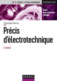 Christophe Palermo - Précis d'électrotechnique.