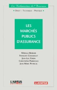 Christophe Pardessus et François Couilbault - Les marchés publics d'assurance.