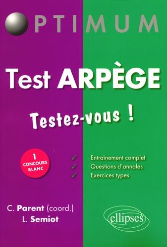 Christophe Parent - Test ARPEGE - Testez-vous !.