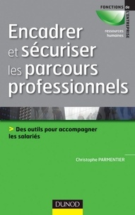 Christophe Parmentier - Encadrer et sécuriser les parcours professionnels.