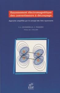 Rayonnement électromagnétique des convertisseurs à découpage. Approche simplifiée par le concept des îlots rayonnants, avec CD-ROM.pdf