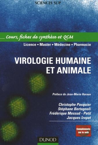 Christophe Pasquier et Jacques Izopet - Virologie humaine et animale - Cours, fiches de synthèse et QCM.