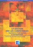 Christophe Paulino et Jean Lemay - La gestion par les compétences - Expériences d'entreprises et enseignements.