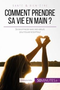 Christophe Peiffer et  50MINUTES - Comment prendre sa vie en main ? - Se reconnecter avec ses valeurs pour trouver le bonheur.
