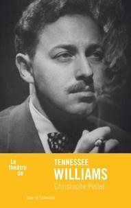 Christophe Pellet - Tennessee Williams.