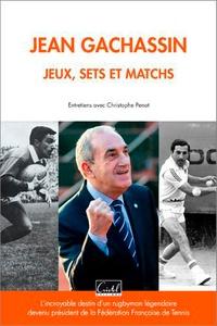 Christophe Penot - Jean Gachassin - Jeux, sets et matchs.