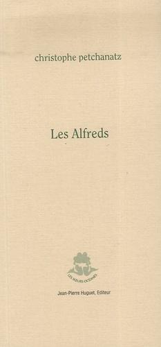 Christophe Petchanatz - Les alfreds.