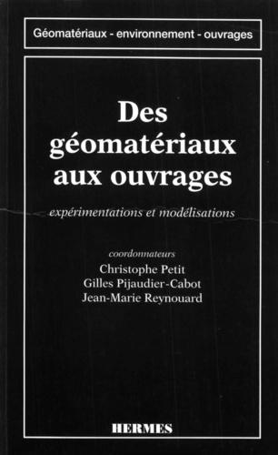 Christophe Petit - Des géomatériaux aux ouvrages : expérimentations et modélisations.