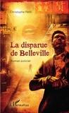 Christophe Petit - La disparue de Belleville.
