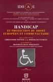Christophe Pettiti et Bertrand Favreau - Handicap et protection du droit européen et communautaire.
