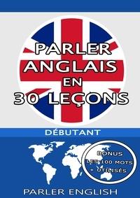 Christophe Philippon - Parler Anglais en 30 Leçons.