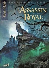 Christophe Picaud et Jean-Luc Clerjeaud - L'Assassin royal Tome 6 : Oeil-de-nuit.