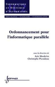 Christophe Picouleau - Ordonnancement pour l'informatique parallèle.