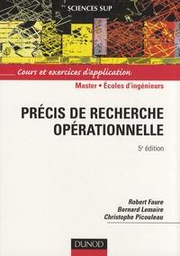 Christophe Picouleau et Robert Faure - Précis de recherche opérationnelle - Cours et exercices d'application.