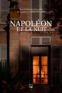 Christophe Pincemaille et Guillaume de Laubier - Napoléon et la nuit.
