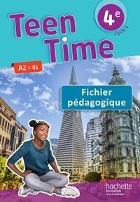 Christophe Poiré et Bénédicte Simard - Anglais 4e, cycle 4 Teen Time - Fichier pédagogique.
